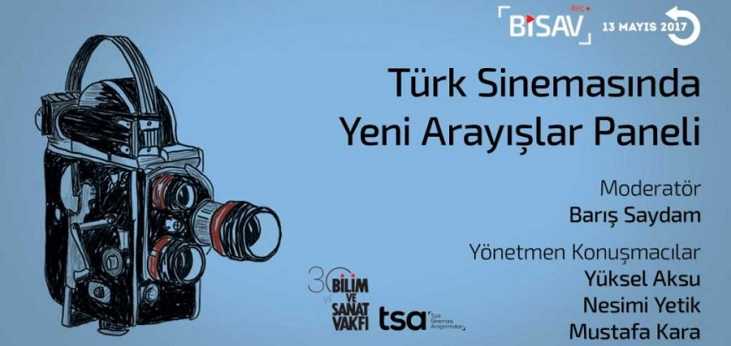 """""""Türk Sinemasında Yeni Arayışlar"""" Paneli Online Olarak İzlenebilir"""