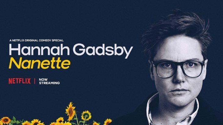 Hannah Gadsby: Nanette (2018): Vazonun Çiçekleri Kurtarılmıştır